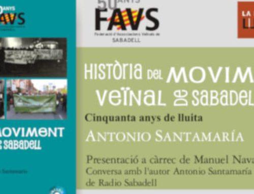 """Sortit del forn el llibre """"La història del moviment veïnal de Sabadell: 50 anys de lluita"""""""