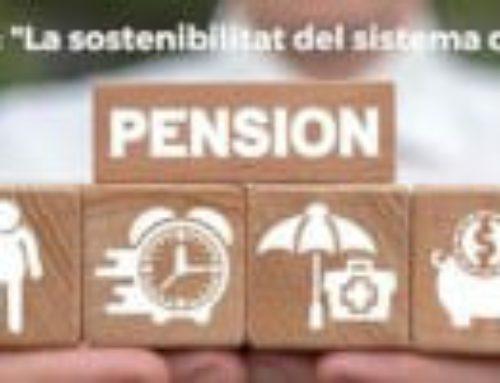 """Participa al webinar"""" La sostenibilitat del sistema de pensions"""""""